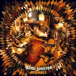 Bend Sinister goes all-out