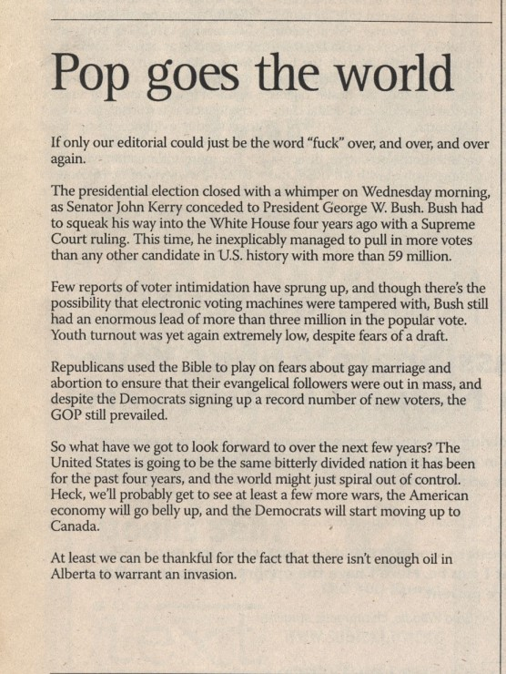 Our outlook was not entirely positive on Nov. 4, 2004. Via the Martlet archives