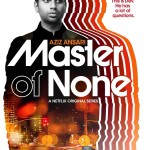 For Master of None, it's the little things that matter